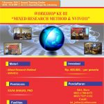"WORKSHOP KE III  ""MIXED RESEARCH METHOD & NVIVO11"""